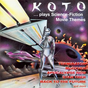 Koto альбом ...plays Science-Fiction Movie Themes