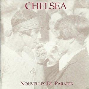 Chelsea альбом Nouvelles Du Paradis