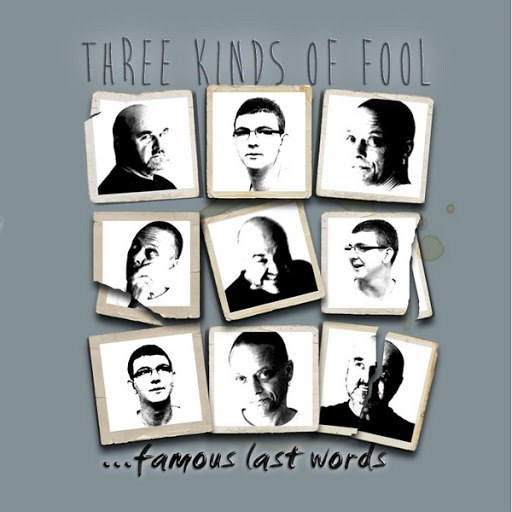 Famous Last Words альбом Three Kinds of Fool