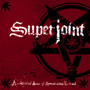 Superjoint Ritual альбом A Lethal Dose of American Hatred
