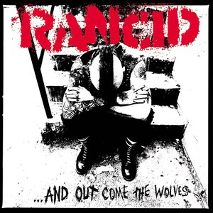 Rancid альбом ...And Out Come The Wolves (20th Anniversary Re-Issue)