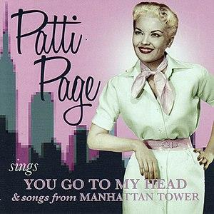 Patti Page альбом You Go To My Head / Manhattan Tower