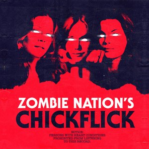 Zombie Nation альбом Chickflick EP