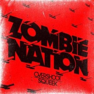Zombie Nation альбом Overshoot / Squeek