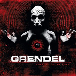 Grendel альбом Corrupt To The Core