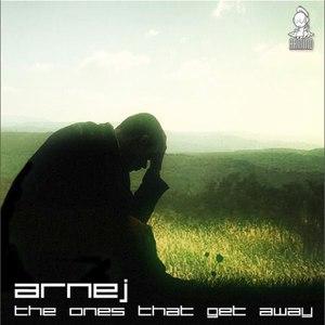 Arnej альбом The Ones That Get Away