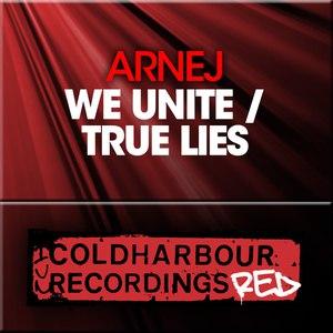 Arnej альбом We Unite / True Lies