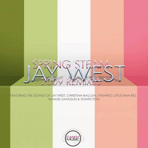 Jay West альбом Spring Steam (2009 Remixes)