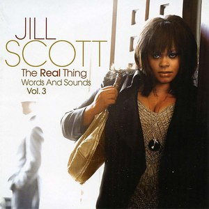 Jill Scott альбом The Real Thing - Words & Sounds, Vol. 3