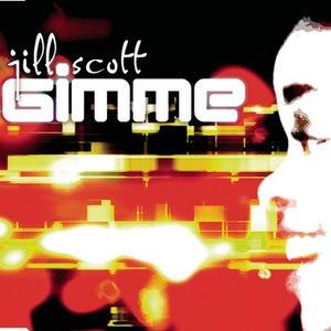 Jill Scott альбом Gimme