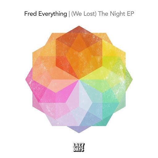 Fred Everything альбом (We Lost) The Night EP