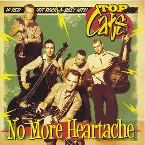 Top Cats альбом No More Heartache