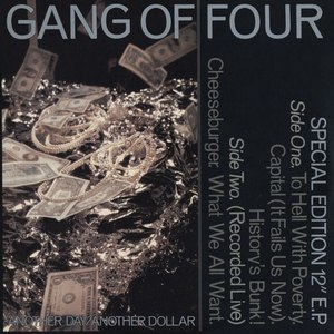 Gang Of Four альбом Another Day/Another Dollar