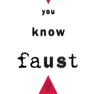 Faust альбом You Know Faust