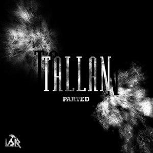 Tallan альбом Parted
