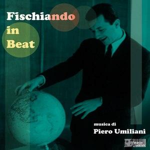 Piero Umiliani альбом Fischiando in beat