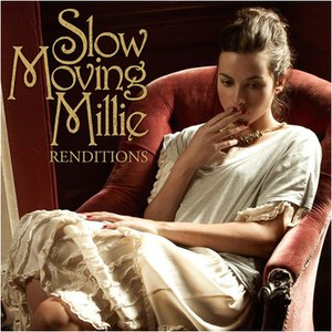 Slow Moving Millie альбом Renditions