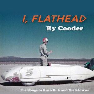 Ry Cooder альбом I, Flathead