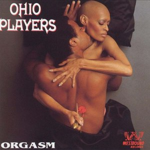 Ohio Players альбом Orgasm: The Very Best of the Westbound Years