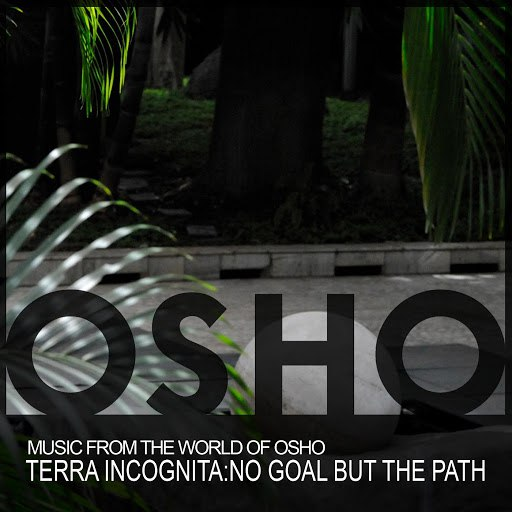 Music From The World Of Osho альбом Terra Incognita