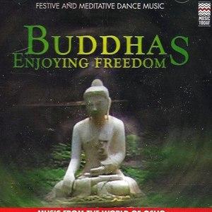 Music From The World Of Osho альбом Buddhas Enjoying Freedom