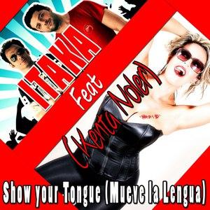 Itaka альбом Show Your Tongue (feat. Kenta Noler) [Mueve la Lengua]