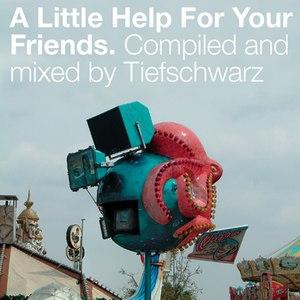 Tiefschwarz альбом A Little Help for Your Friends