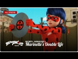 Miraculous: Secrets – Webisode 3 | «Marinette's Double Life»