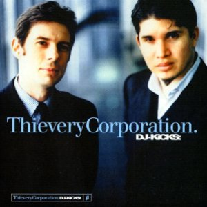 Thievery Corporation альбом DJ-Kicks: Thievery Corporation