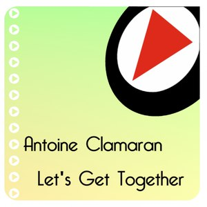 Antoine Clamaran альбом Let's Get Together