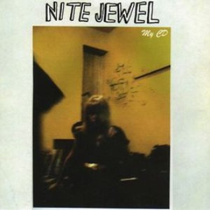 Альбом Nite Jewel My CD