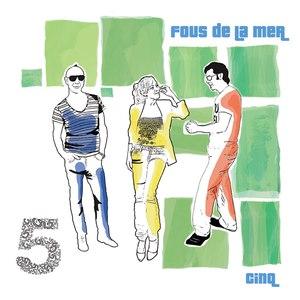 Fous De La Mer альбом Cinq