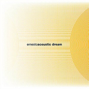 Ernesto альбом Acoustic Dream