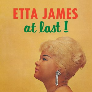 Etta James альбом At Last! (Remastered)