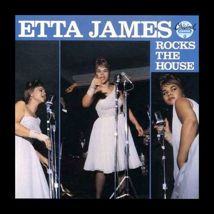 Etta James альбом Rocks The House