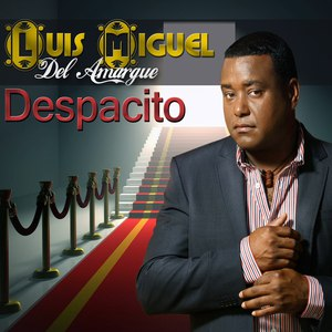 Luis Miguel Del Amargue альбом Despacito