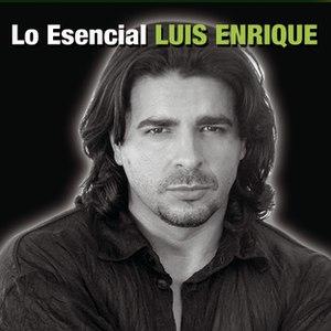 Luis Enrique альбом Lo Esencial