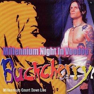 Buckcherry альбом Millennium Night In Voodoo
