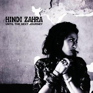 Альбом Hindi Zahra Until The Next Journey