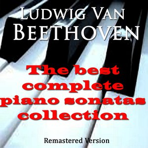 Wilhelm Kempff альбом Beethoven: The Best Complete Piano Sonatas Collection (Remastered Version)