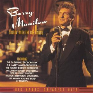 Barry Manilow альбом Singin' With The Big Bands