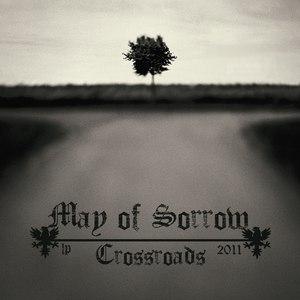 Альбом May Of Sorrow Crossroads