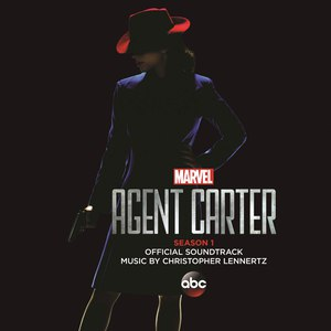 Christopher Lennertz альбом Marvel's Agent Carter: Season 1 (Original Television Soundtrack)