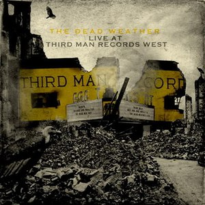 The Dead Weather альбом Live At Third Man Records West