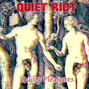 Альбом Quiet Riot Guilty Pleasures
