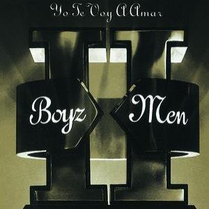 Boyz II Men альбом II - Yo Te Voy A Amar