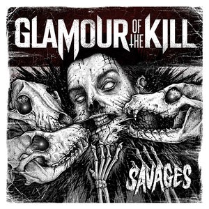 Glamour Of The Kill альбом Savages