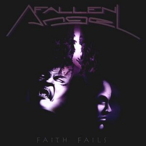 Fallen Angel альбом Faith Fails