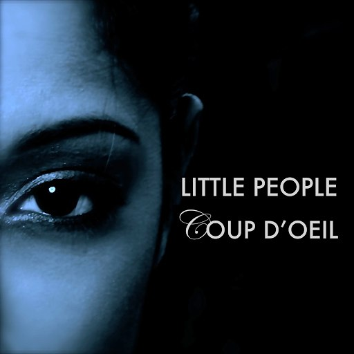 Little People альбом Coup d'oeil