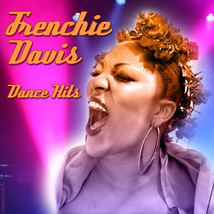 Frenchie Davis альбом Dance Hits